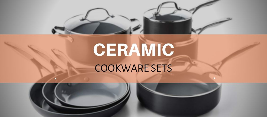 ceramic cookware sets reviewed and rated