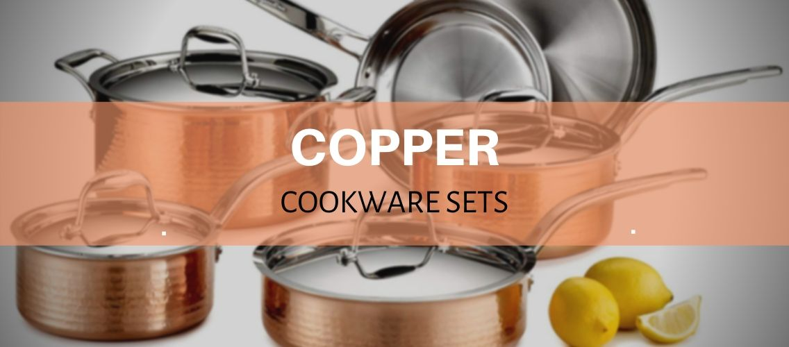copper cookware sets reviewed and rated